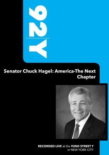92Y- Senator Chuck Hagel: America-The Next Chapter (March 27, 2008)