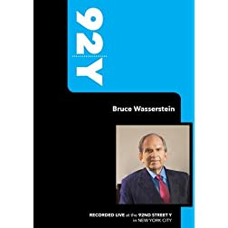 92Y- Bruce Wasserstein (September 20, 2007)