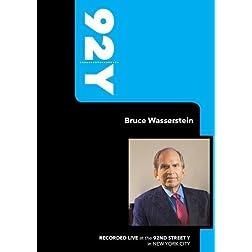92Y- Bruce Wasserstein (September 20, 2007)