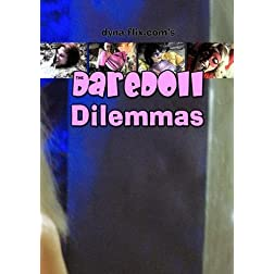 The DareDoll Dilemmas, Redux (Vol. 3)