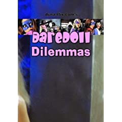 The DareDoll Dilemmas, Redux (Vol. 1)