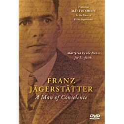 Franz Jagerstatter: A Man Of Conscience