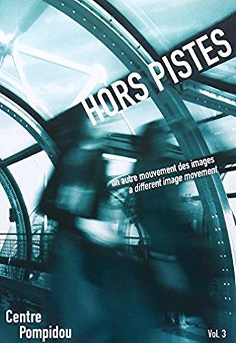 Hors Pistes Volume 3: A Different Image Movement