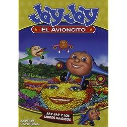Jay Jay El Avioncito: Jay Jay Y Los Libros Magicos