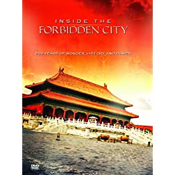 Inside The Forbidden City - 500 Years Of Marvel, History And Power