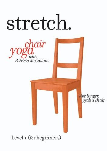 STRETCH. chair yoga with Patricia McCallum-Level 1 (Beginners): This 55 minute program of gentle sitting & standing exercises for the ageless 'over 50s', seniors & elderly, includes low impact stretching, strengthening & breathing routines to improve posture, strength, balance & flexibility.