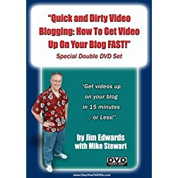 &quot;Quick and Dirty Video Blogging: How To Get Video Up On Your Blog FAST!&quot;