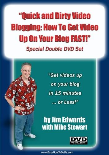 """Quick and Dirty Video Blogging: How To Get Video Up On Your Blog FAST!"""