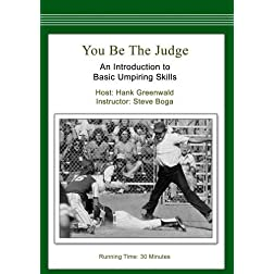 You Be the Judge: An Introduction to Basic Umpiring Skills