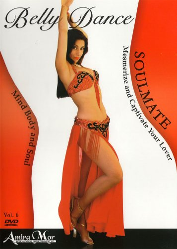 Amira Mor: Belly Dance For Your Soulmate
