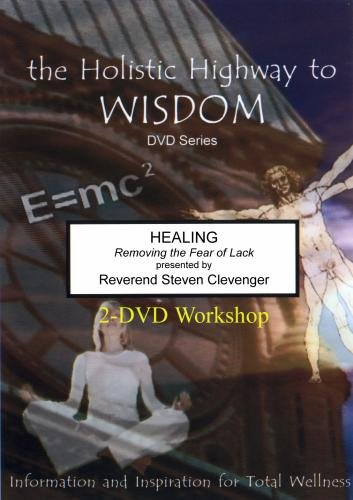 Healing: Removing the Fear of Lack
