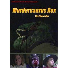 Murdersaurus Rex: The Killer of Man