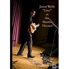 "Jason Wells ""Live"" at the Skanta Theater"
