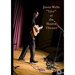 Jason Wells &quot;Live&quot; at the Skanta Theater