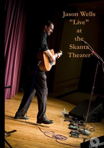 "Jason Wells ""Live"" at the Skanta Theater"