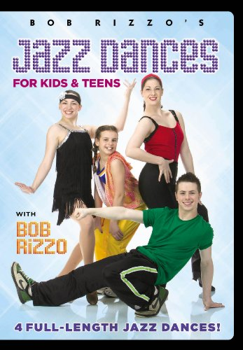 Bob Rizzo: Jazz Dances For Kids & Teens