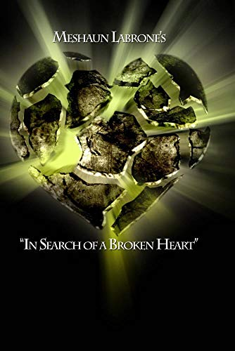In Search of a Broken Heart