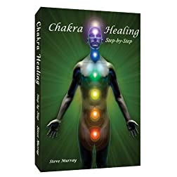 Chakra Healing Step By Step