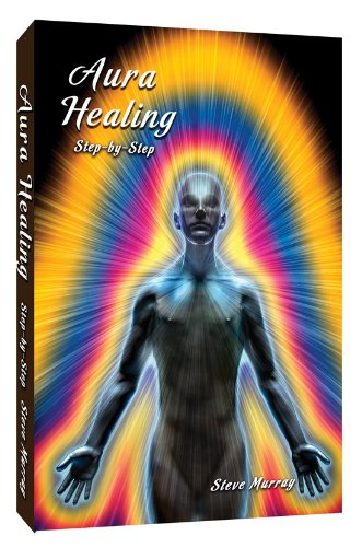 Aura Healing Step By Step