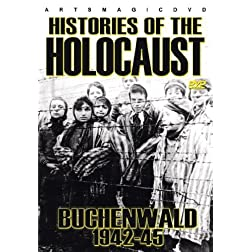 Histories of the Holocaust: Buchenwald 1942-45