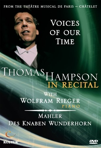 Thomas Hampson in Recital - Voices of Our Time
