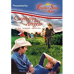 Cowboys and Angels - Chicken Soup Version