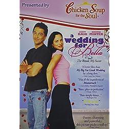 A Wedding for Bella - Chicken Soup Version