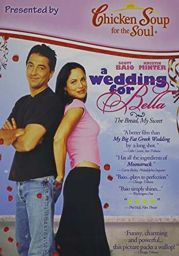 A Wedding for Bella - Chicken Soup Version
