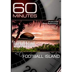60 Minutes - Football Island (January 17, 2010)