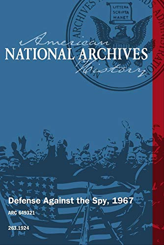 Defense Against the Spy, 1967