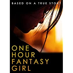 One Hour Fantasy Girl