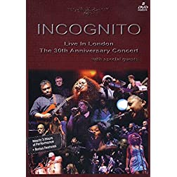 Incognito - Live In London: The 30th Anniversary Concert