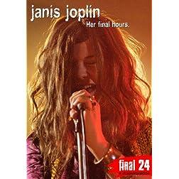 Janis Joplin - Final 24: Her Final Hours