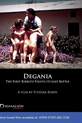 'Degania' - The First Kibbutz  Fights its Last Battle