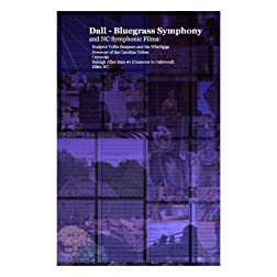 Dall - Bluegrass Symphony and other works.