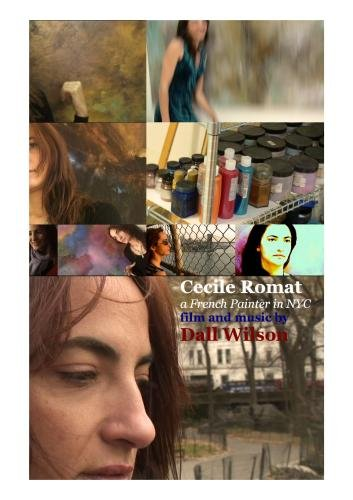 Dall - Cecile Romat, a French painter in NYC: documentary