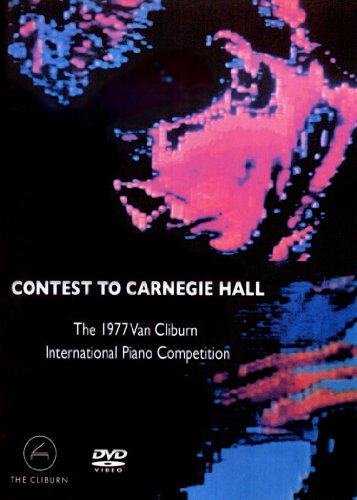 Contest to Carnegie Hall: 5th Van Cliburn