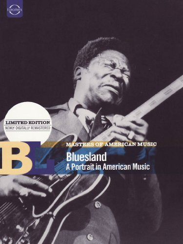 Masters of American Music: Bluesland - A Portrait in American Music