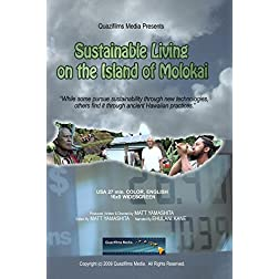 Sustainable Living on the Island of Molokai