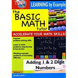 The Basic Math Tutor: Adding 1 & 2 Digit Numbers