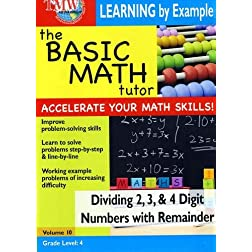 The Basic Math Tutor: Dividing 2, 3 & 4 Digit Numbers with Remainder