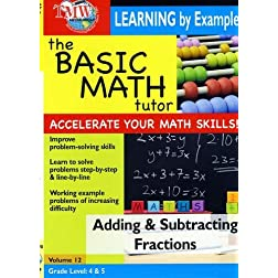 The Basic Math Tutor: Adding & Subtracting Fractions