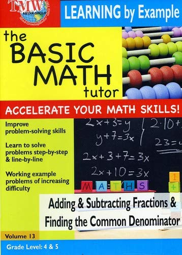 The Basic Math Tutor: Adding & Subtracting Fractions & Finding the Common Denominator