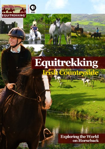 Equitrekking Season Two Irish Countryside