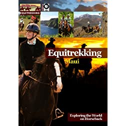 Equitrekking Season Two Maui