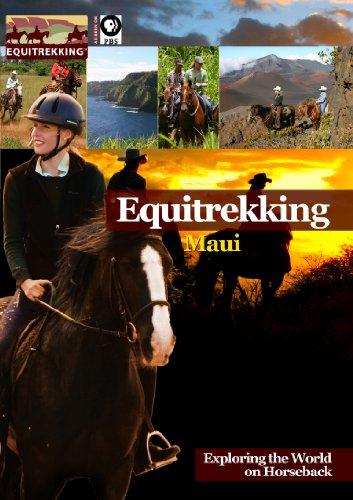 Equitrekking Season Two Maui