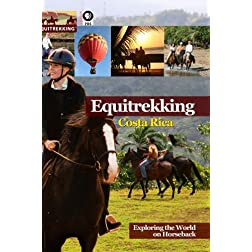 Equitrekking Season Three Costa Rica