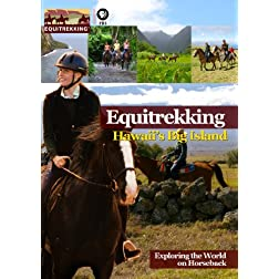 Equitrekking Season Two Hawaii's Big Island