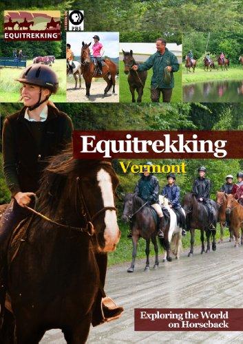 Equitrekking Season One Vermont