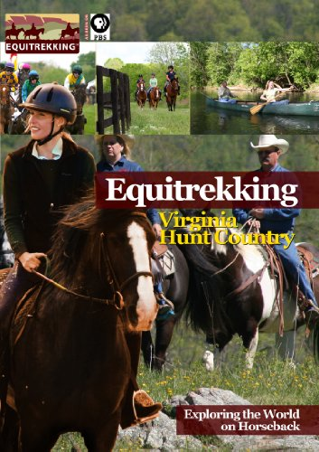 Equitrekking Season Two Virginia Hunt Country